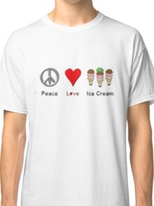 Peace, Love, And Ice Cream Classic T-Shirt