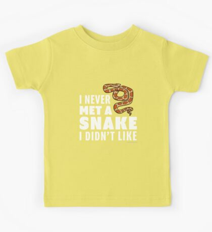 I Never Met A Snake I Didn't Like Kids Tee