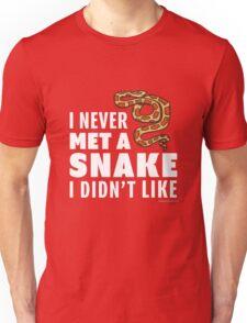 I Never Met A Snake I Didn't Like Unisex T-Shirt