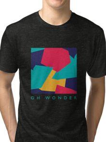 OH WONDER Tri-blend T-Shirt