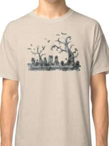 Buffy: She who hangs out in cemeteries  Classic T-Shirt