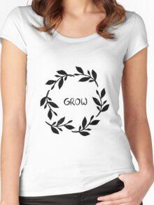 Grow, develop, flourish, bloom...  Women's Fitted Scoop T-Shirt
