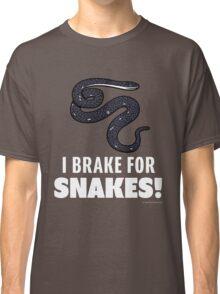 I Brake For Snakes Classic T-Shirt