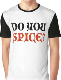 Do You Spice? - Critical Role Fan Design (Black)  Graphic T-Shirt