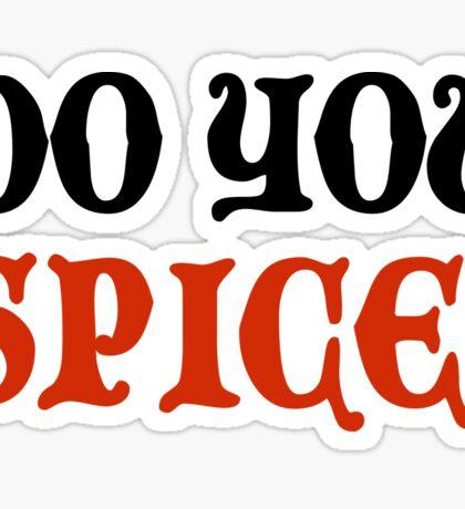 Do You Spice? - Critical Role Fan Design (Black)  Sticker