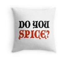 Do You Spice? - Critical Role Fan Design (Black)  Throw Pillow