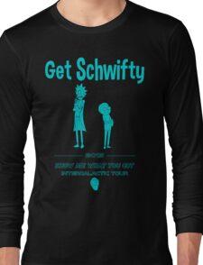 Get Schwifty 2015 Intergalactic Tour Long Sleeve T-Shirt