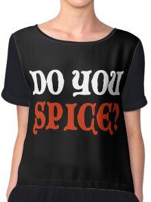 Do You Spice? - Critical Role Fan Design (White)  Chiffon Top