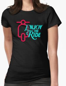 Enjoy The Ride Womens Fitted T-Shirt