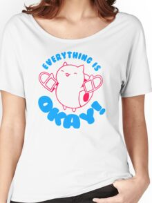 Everything Is Okay Women's Relaxed Fit T-Shirt