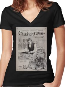Performing Arts Posters Hennessy Leroyles famous success Other peoples money from Hoyts Theatre New York written by EO Towne 0940 Women's Fitted V-Neck T-Shirt