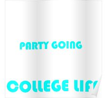 COLLEGE LIFE Poster