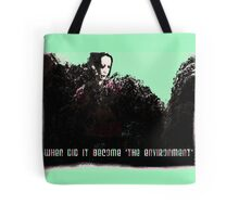 the environment Tote Bag