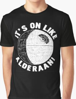 It's On Like Alderaan Graphic T-Shirt