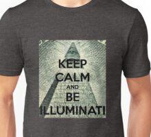 KEEP CALM AND BE ILLUMINATI Unisex T-Shirt