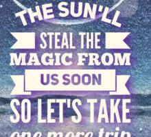 Sam Hunt 'Leave The Night On' lyric art Sticker