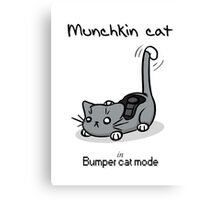 Munchkin cat - Bumper cat mode - black font Canvas Print