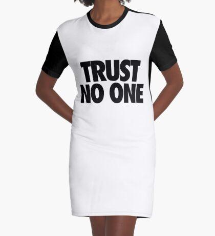 TRUST NO ONE. Graphic T-Shirt Dress