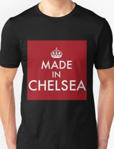 MADE IN CHELSEA Unisex T-Shirt