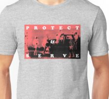 Protect & Serve - TSHIRT Unisex T-Shirt