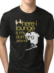 stomping grounds - queens Tri-blend T-Shirt