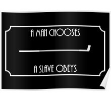A Man Chooses... (White) Poster