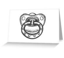 A soother that sooths you Greeting Card