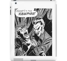 Gasp! The Vampire! iPad Case/Skin