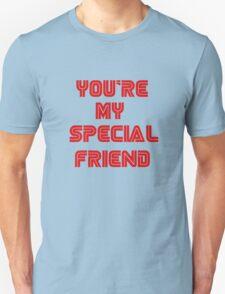"""//HTML config <img name=""""y0u'r3 my sp3C14L Fr13Nd"""" Unisex T-Shirt"""