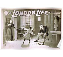 Performing Arts Posters London life a new original melo drama in five acts by Martyn Field and Arthur Shirley 2028 Poster