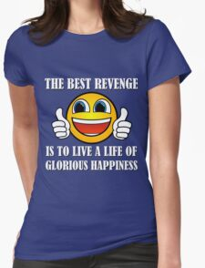 The Best Kind Of Revenge Womens Fitted T-Shirt