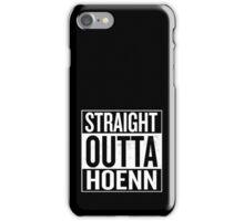 Straight Outta Hoenn iPhone Case/Skin
