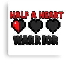 Half A Heart Warrior - Minecraft T-Shirt Canvas Print