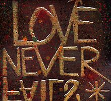 Love Never Fails by Lindsay Coleman