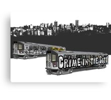 All you see is crime in the city - hip hop graffiti Canvas Print