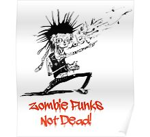 Zombie Punks not Dead Poster