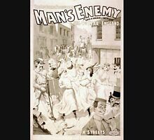 Performing Arts Posters The big scenic production Man's enemy by Chas A Longdon Eric Hudson now in its 4th year in England 1121 Unisex T-Shirt