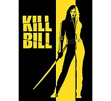 Kill Bill Photographic Print