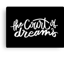 The Court of Dreams Canvas Print
