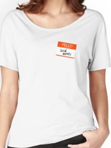 Hello my name is Social Anxiety Women's Relaxed Fit T-Shirt