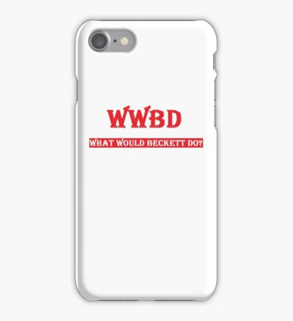 What Would Beckett Do? iPhone Case/Skin