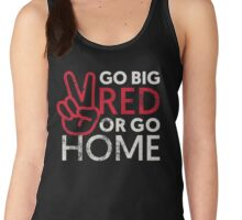 Go Big Red or Go Home Women's Tank Top