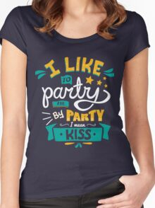 I LIKE TO PARTY Women's Fitted Scoop T-Shirt