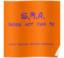 SMA does not own me Poster