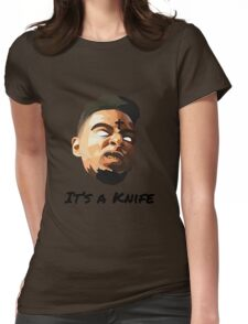 """21 Savage """"It's a knife"""" Womens Fitted T-Shirt"""