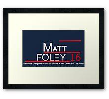 Matt Foley 2016 Framed Print