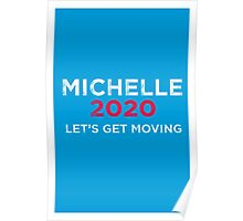Michelle 2020 Distressed  Poster
