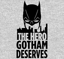 The Hero Deserves Unisex T-Shirt