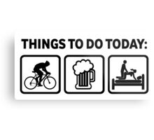 Funny Cycling Things To Do Today Metal Print