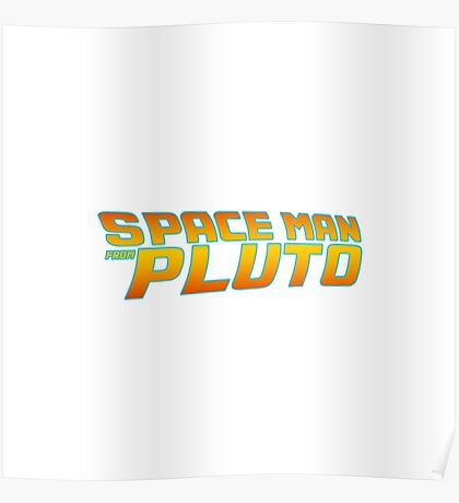 Space Man From Pluto Poster